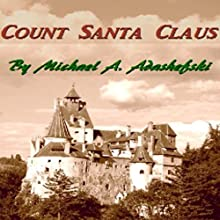 Count Santa Claus (       UNABRIDGED) by Michael Adashefski Narrated by Michael A. Adashefski