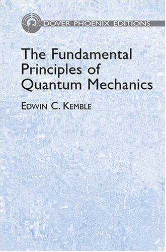 Fundamental Principles of Quantum Mechanics