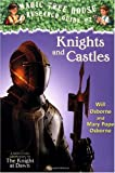 Magic Tree House Research Guide #2: Knights and Castles: A Nonfiction Companion to The Knight at Dawn (A Stepping Stone Book(TM))