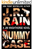 The Mummy Case (Jim Knighthorse Book 2)