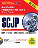 SCJP Sun Certified Programmer for Java 5 Study Guide (Exam 310-055): Study Guide Exam 310-055 (Certification Press)