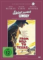 Schie� zur�ck, Cowboy