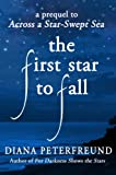 The First Star To Fall (For Darkness Shows the Stars)