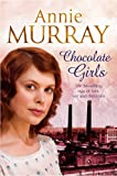 Annie Murray Chocolate Girls
