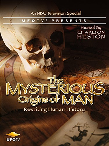 UFOTV Presents: The Mysterious Origins of Man: Rewriting Human History