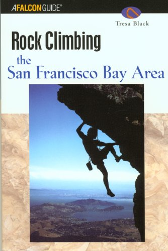Falcon Rock Climbing the San Francisco Bay Area (Falcon Guide)