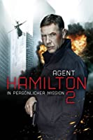 Agent Hamilton 2 - In Pers�nlicher Mission
