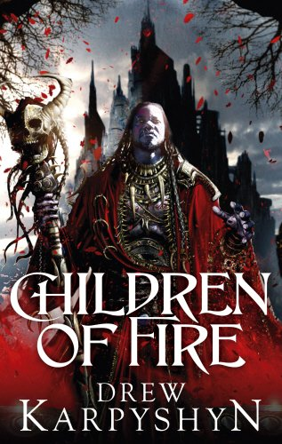 Children of Fire: (The Chaos Born 1)