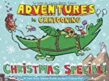 img - for Adventures in Cartooning: Christmas Special book / textbook / text book
