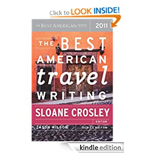 The Best American Travel Writing 2011: The Best American Series