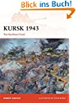 Kursk 1943: The Northern Front (Campa...