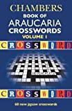 Chambers Book of Araucaria Crosswords: volume 1