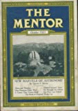 "The Mentor, October 1921, Marvels of Astronomy, Pictorial: Lure of the Stars, Moon and Weather, A Comet that Comes Back, Modern Art and ""isms"", Bank of England Wakes Up."