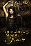 Four and a Half Shades of Fantasy: A Young Adult Anthology