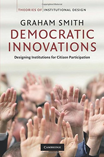 Democratic Innovations Paperback (Theories of Institutional Design)