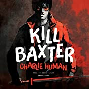 Kill Baxter | Charlie Human