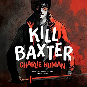 Kill Baxter Audiobook