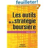 Les outils de stratégie boursière