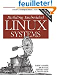 Building Embedded Linux Systems 2e