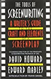The Tools of Screenwriting: A Writers Guide to the Craft and Elements of a Screenplay