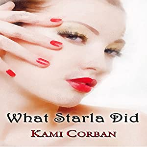 What Starla Did Audiobook