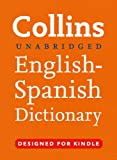 Collins Unabridged English to Spanish (One Way) Dictionary (Collins Complete and Unabridged)