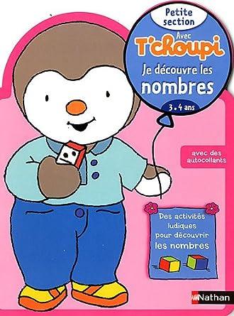 Je découvre les nombres Petite section avec T'choupi : 3-4 ans: Livres Comparer les Prix 1