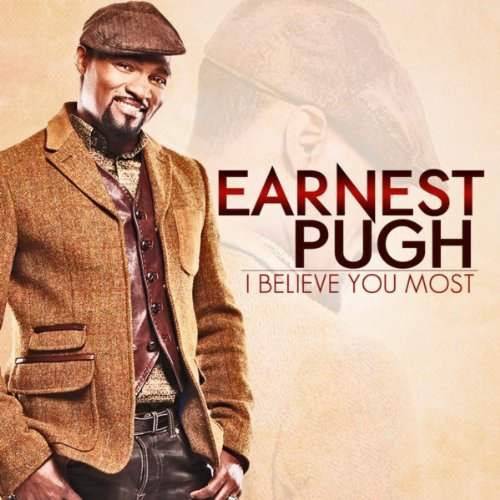 I Believe You Most Earnest Pugh