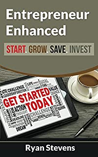 Entrepreneur Enhanced - Start.grow.save.invest by Ryan Stevens ebook deal