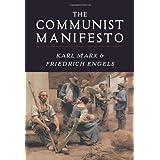 The Communist Manifesto ~ Friedrich Engels