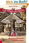 Der Wiener Kongress: Redouten, Karous...