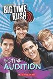 Big Time Rush: Big Time Audition