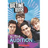 "Big Time Audition (Big Time Rush)von ""Alana Cohen"""