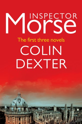 3-in-1 BOXED SET ALERT!  Inspector Morse – First 3 Novels: Last Bus to Woodstock, Last Seen Wearing & The Silent World of Nicholas Quinn By Colin Dexter  The crime classics that inspired the TV series!