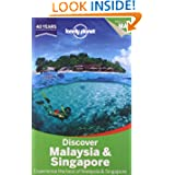 Lonely Planet Discover Malaysia & Singapore (Full Color Travel Guide)