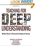 Teaching for Deep Understanding: What...