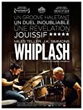 Whiplash (French) 27x40 Movie Poster (2014) by Pop Culture Graphics [並行輸入品]