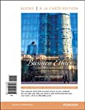 Business Ethics: Concepts and Cases, Books a la Carte Edition (7th Edition)
