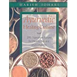 Ayurvedic Healing Cuisine ~ Harish Johari