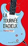 La tournée d'adieux par Paris