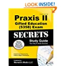 Praxis II Gifted Education (5358) Exam Secrets Study Guide: Praxis II Test Review for the Praxis II: Subject Assessments (Mometrix Secrets Study Guides)