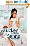 Zuckerw�lkchen & Sahnek�sschen: 110 B...