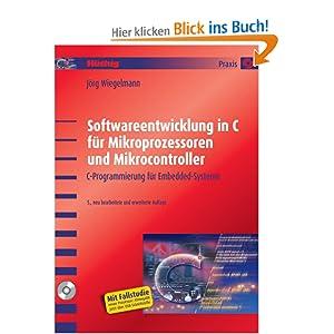 eBook Cover für  Softwareentwicklung in C f uuml r Mikroprozessoren und Mikrocontroller C Programmierung f uuml r Embedded Systeme