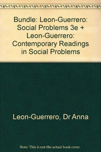 BUNDLE: Leon-Guerrero: Social Problems 3e + Leon-Guerrero: Contemporary Readings in Social Problems
