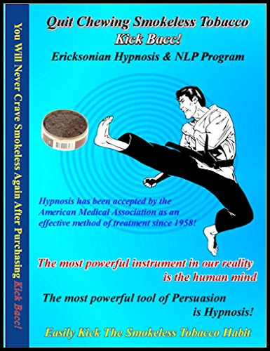 """Neuro-Vision """"Kick Bacc!"""" Hypnosis & Nlp (7 Sessions On 2 Cds) Relieves Stress And The Compulsion To Dip Smokeless Tobacco"""