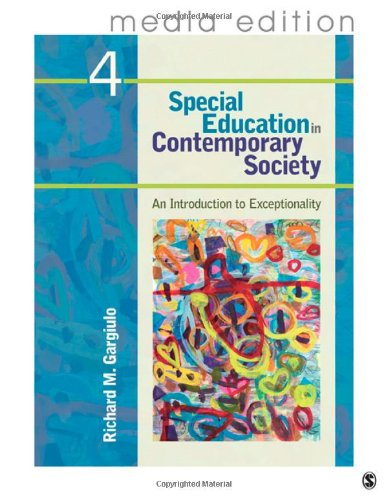 Special Education in Contemporary Society, 4e - Media...