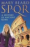 SPQR: A history of Ancient Rome (print edition)