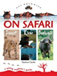 On Safari: A Young Explorer's Guide