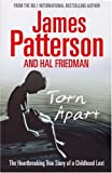 Torn Apart: The Heartbreaking Story of a Childhood Lost