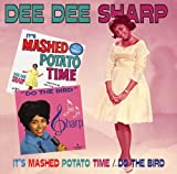 echange, troc Dee Dee Sharp - It'S Mashed Potato Time - Do The Bird